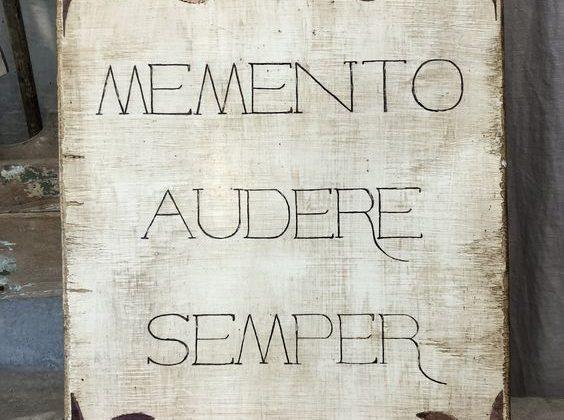 Memento audere semper: significato della frase e quando si utilizza